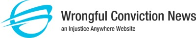 Wrongful Conviction News